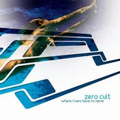 Chillcode Recordings - ZERO CULT - Were Rivers Have No Name