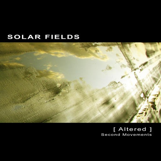 Ultimae Records - SOLAR FIELDS - Altered - Second Movements