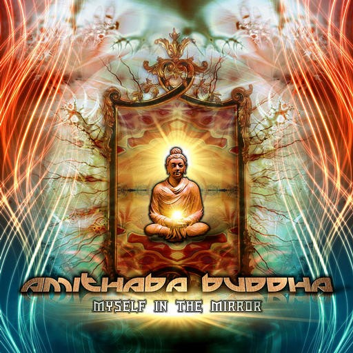 Phototropic Records - AMITHABA BUDDHA - Myself In The Mirror