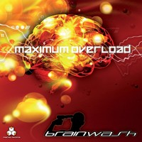 Fractal Records - BRAINWASH - Maximum Overload