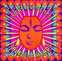 Tip Records - .Various - Lucas Presents: Tales Of Heads