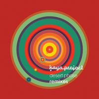 Interchill Records - KAYA PROJECT - Desert Phase Remixes