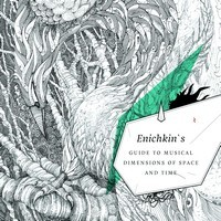 Acidsamovar Records - ENICHKIN PROJECT - Enichkin s Guide To Musical Dimensions Of Space & Time