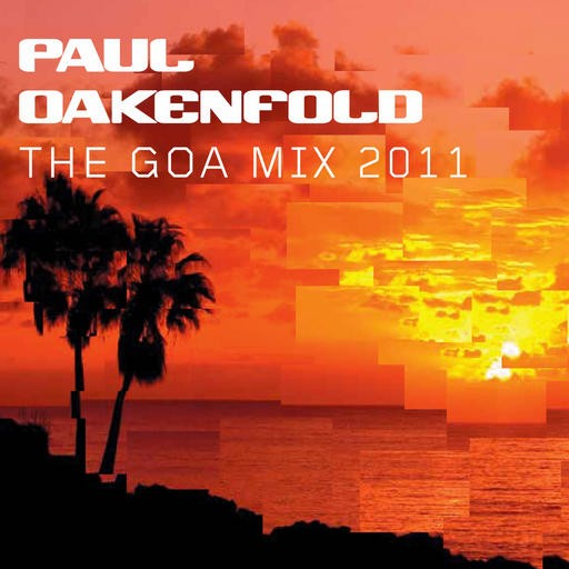 New State Music - .Various - Paul Oakenfold - The Goa Mix 2011