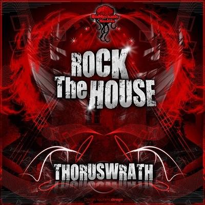 Biomechanix Records - THORUSWRATH - Rock the house (Digital EP)