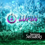 Parabola Music - LUPIN - Siempre Secuaces