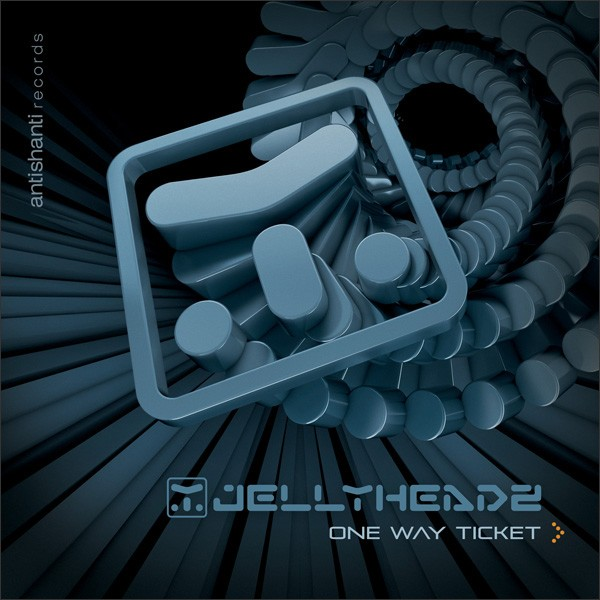 Antishanti Records - JELLY HEADZ - One Way Ticket