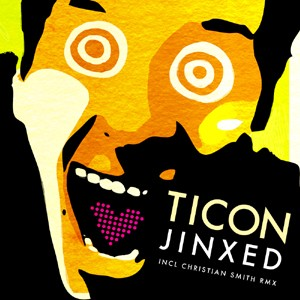 Iboga Records - TICON - Jinxed
