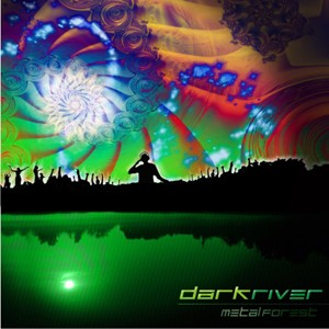 Psychotic Viridis Records - DARK RIVER - Metal Forest