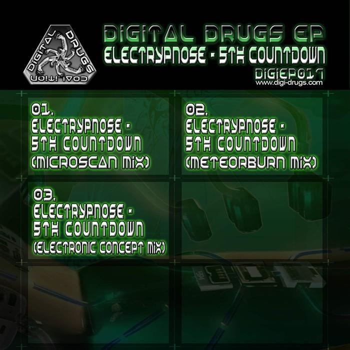 Digital Drugs Coalition - ELECTRYPNOSE - 5th countdown (Digital EP)