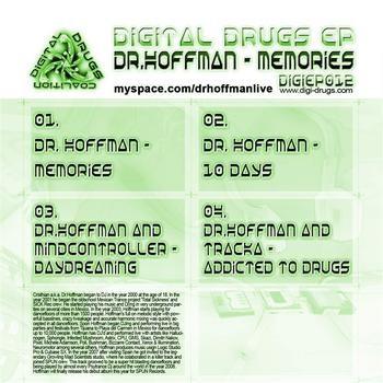 Digital Drugs Coalition - DR.HOFFMAN - Memories (Digital EP)