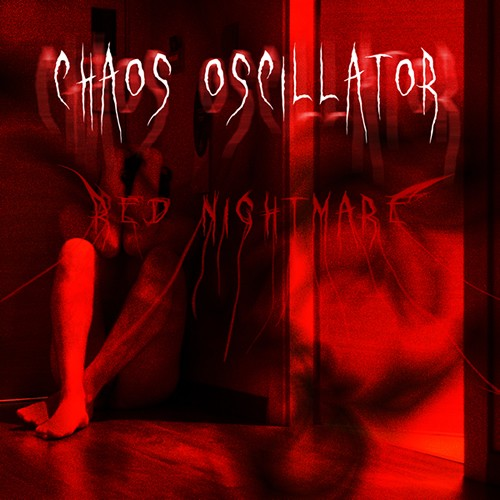D-A-R-K- Records - CHAOS OSCILLATOR - Red Nightmare