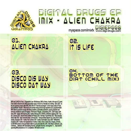 Digital Drugs Coalition - IMIX - Alien Chakra (Digital EP