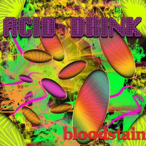 D-A-R-K- Records - BLOODSTAIN - Acid Drink