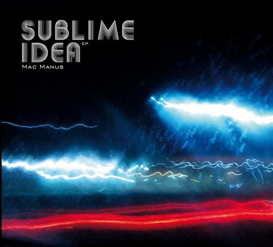 Node3 Records - MAC MANUS - Sublime Idea