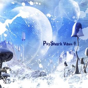 Psyshark Records - .Various - PsyShark Vibes 6