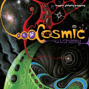Organic Alchemy Records - .Various - Cosmic Alchemy