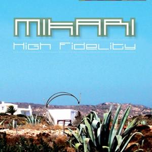 GanjaTree Records - MIKARI - High Fidelity