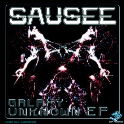 Goa Records - SAUSEE - Unknown Galaxies (Digital EP)