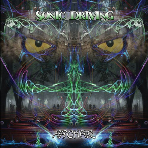 Wildthings Records - ARCHAIC - Sonic Driving