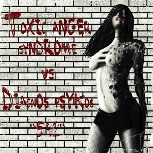 D-A-R-K- Records - TOXIC ANGER SYNDROME VS DIAGNOS PSYKOS - 542