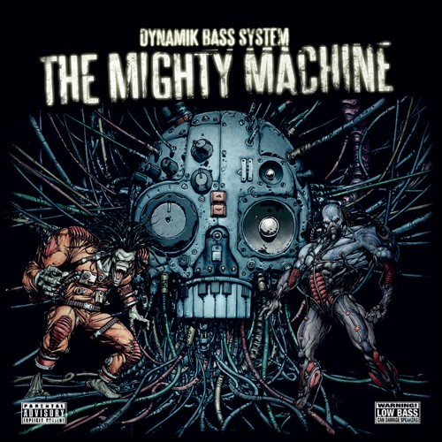 Dominance Records - DYNAMIC BASS SYSTEM - The Mighty Machine