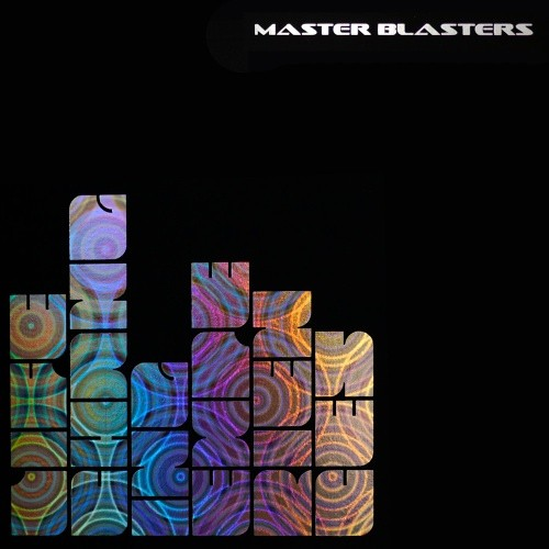 Nano Records - MASTER BLASTERS - Life Changing Experiences