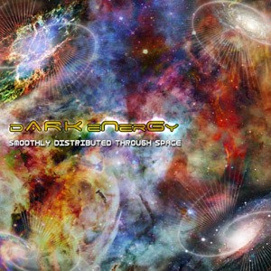 D-A-R-K- Records - DARK ENERGY - Smoothly Distributed Through Space