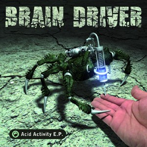 D-A-R-K- Records - BRAIN DRIVER - Acid Activity