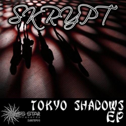 Bass-Star Records - SKRYPT - Tokyo Shadows
