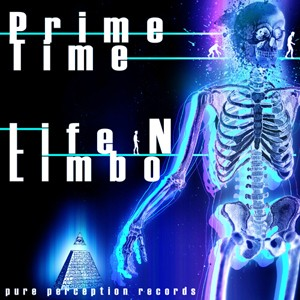 Pure Perception Records - PRIME TIME / LIFE N LIMBO - King Klong