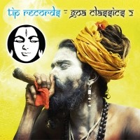Tip Records - .Various - Goa Classics Remastered 2