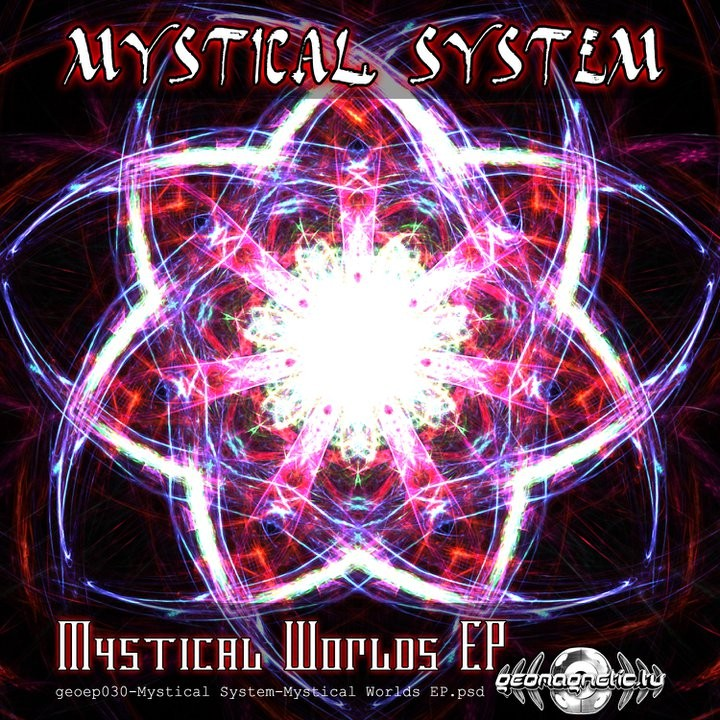 Geomagnetic.tv - MYSTICAL SYSTEM - Mystical World (Digital EP)
