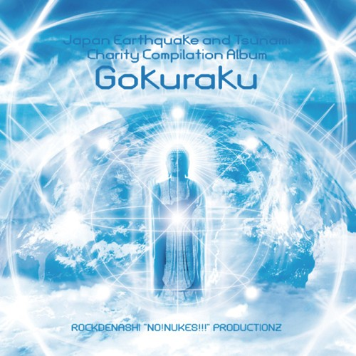 Rockdenashi Productionz - .Various - GOKURAKU (Japan Earthquake and Tsunami Charity)