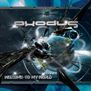 Biomechanix Records - EXODUS - Welcome to my world