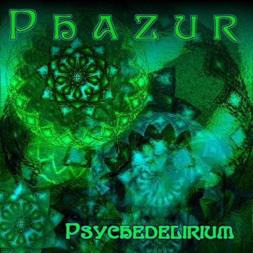 D-A-R-K- Records - PHAZUR - Psychedelirium
