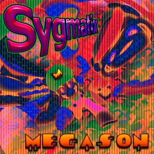 D-A-R-K- Records - SYGMATIX - Megason