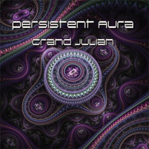 Sita Records - PERSISTENT AURA - Grand Julian