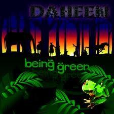 Regen Records - DAHEEN - Being Green