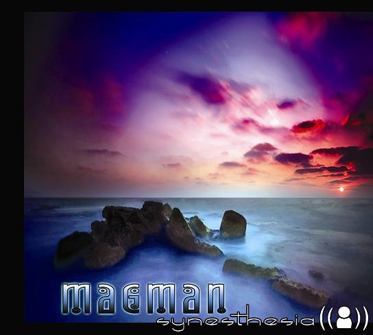 Psybertribe Records - MAGMAN - Synesthesia