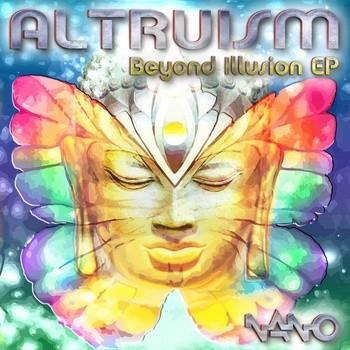 Nano Records - ALTRUISM - Beyond Illusion