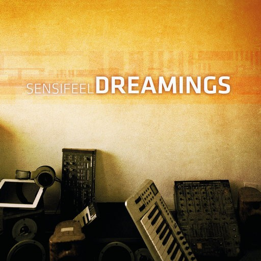 Synergetic Records - SENSIFEEL - Dreamings