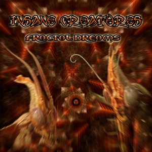 Green Wizards Records - INSANE CREATURES - Fractal Dreams