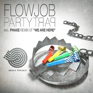 Iboga Records - FLOWJOB - Party Trap