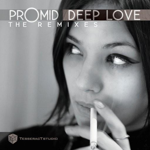 Tesseractstudio - PROMID - Deep Love The Remixes