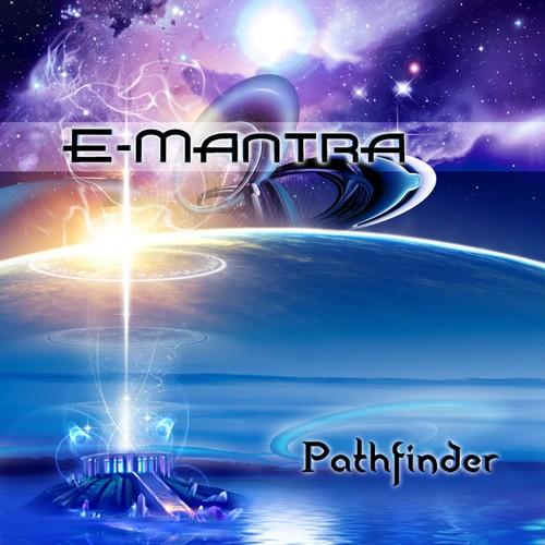 Suntrip Records - E-MANTRA - Pathfinder