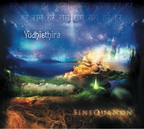 Vertigo Records - YUDHISTHIRA - Sine Qua Non