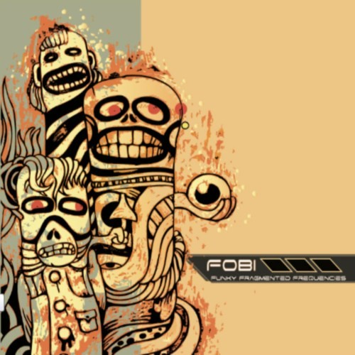 Loose Cognition Records - FOBI - Funky Fragmented Frequencies