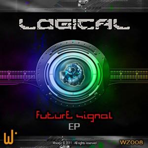 Woorpz Records - LOGICAL - Future Signal