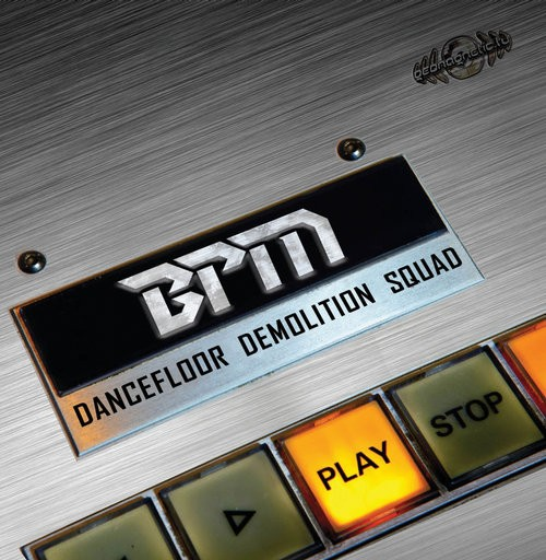 Geomagnetic.tv - BPM - Dancefloor Demolition Squad